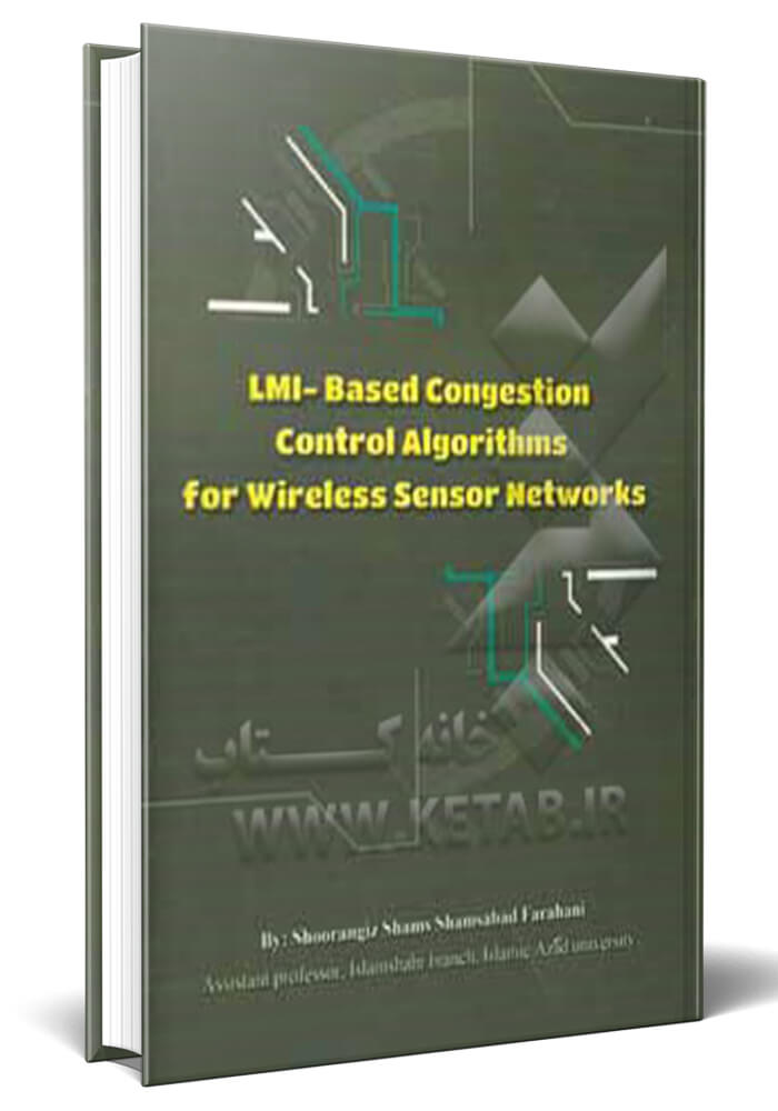 LMI-Based congestion control algorithms for wireless sensor networks