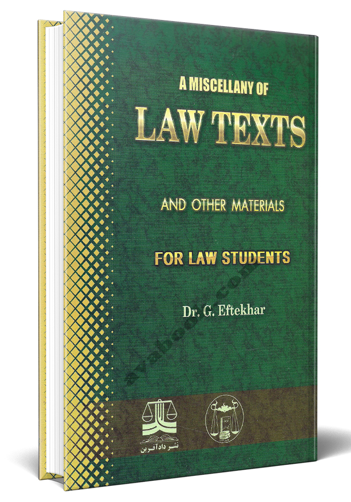 A MISCELLANY OF LAW TEXTS
