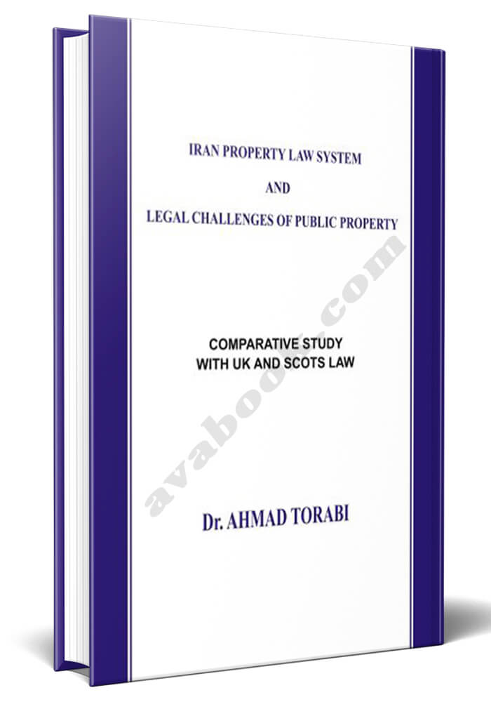 iran property law system and legal challenges of public property